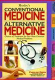 Mosby's Conventional Medicine, Alternative Medicine, Green, Ken, 0916363171