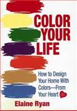 Color Your Life, Elaine Ryan, 0929093178