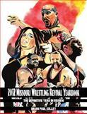 2012 Missouri Wrestling Revival Yearbook, Brian Kelley, 1484153170