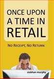 Once upon a Time in Retail, Siobhan Murphy, 1491843179