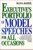 The Executive's Portfolio of Model Speeches for All Occasions, Booher, Dianna D., 0132933179