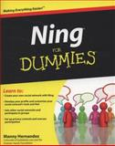 Ning for Dummies, Manny Hernandez and Hernandez, 0470453176