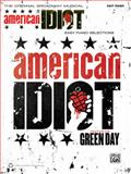 Green Day -- American Idiot, the Musical, Alfred Publishing Staff, 0739073176