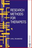 Research Methods for Therapists, Drummond, Avril, 0748743170