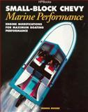 Small-Block Chevy Marine Performance, Dennis Moore, 1557883173