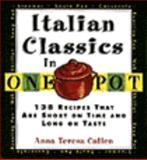 One-Pot Italian Dishes, Anna T. Callen, 0060173181