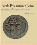 Arab-Byzantine Coins : An Introduction, with a Catalogue of the Dumbarton Oaks Collection, Foss, Clive, 0884023184