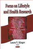 Focus on Lifestyle and Health Research, Kinger, Laura V., 1594543186