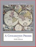 A Civilization Primer, Anson, Edward W. and Anson, Edward M., 0155063189