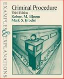 Criminal Procedure, Bloom, Robert M. and Brodin, Mark S., 073551318X