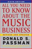 All You Need to Know about the Music Business, Donald S. Passman, 0743293185