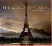 The World Tomorrow, Yannick Monget, 081099318X