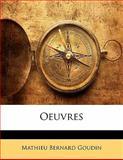 Oeuvres, Mathieu Bernard Goudin, 1141863189