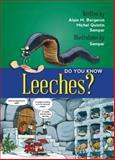 Do You Know Leeches?, Alain M. Bergeron, 1554553180