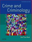 Crime and Criminology, Titus Reid, Sue, 0199783187