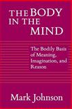 The Body in the Mind 9780226403182