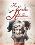 An Erotic Rebellion, Franco Zizza, 1462853188