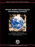 Private Market Financing for Developing Countries, Policy Development and Review Department Staff, 1557753180