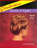 SalonOvations' Braids and Updos Made Easy, Jones, Jamie, 1562533185
