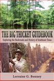 The Big Thicket Guidebook, Lorraine G. Bonney, 157441318X