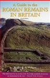 A Guide to the Roman Remains in Britain, Wilson, Roger J. A., 1841193186