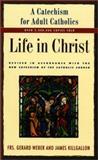 Life in Christ, Gerard Webber and James J. Killgallon, 0060693185