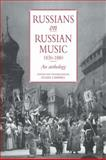 Russians on Russian Music, 1830-1880 : An Anthology, , 0521033187