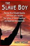 The Slave Boy, Laurie Sheehan, 097791318X