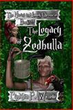 The Legacy of Zedbulla: the Karini and Lamek Chronicles, Cynthia Willow, 1482643189