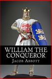 William the Conqueror, Jacob Abbott, 1497353181