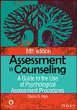 Assessment in Counseling, Danica G. Hays and Albert, B. Hood, 1556203187