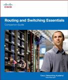 Routing and Switching Essentials Companion Guide, Cisco Networking Academy Program Staff, 1587133180