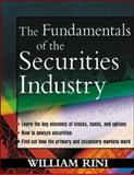 Fundamentals of the Securities Industry, Rini, William A., 0071403183
