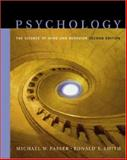 Psychology : The Science of Mind and Behavior with In-Psych Plus CD-ROM and PowerWeb, Passer, Michael W. and Smith, Ronald E., 0072943181