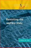 Revisiting the Welfare State, Page, Robert M., 0335213189