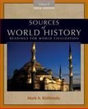 Sources of World History, Volume II, Kishlansky, Mark A., 0495913189