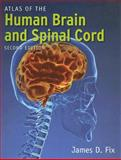Atlas of the Human Brain and Spinal Cord 2nd Edition