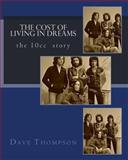 The Cost of Living in Dreams, Dave Thompson, 1475183186