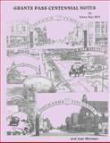 Grants Pass Centennial Notes, Edna Hill and Joan Momsen, 1491233184