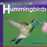 Hummingbirds, Diane Swanson, 1552853187