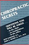 Chiropractic Secrets, Gardner, Seth and Mosby, John S., 1560533188