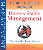 Horse and Stable Management, Josephine Batty-Smith BHSI, 1905693184