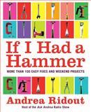 If I Had a Hammer, Andrea Ridout, 0061353183