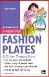 Careers for Fashion Plates and Other Trendsetters, Mauro, Lucia, 0071493182