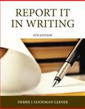 Report It in Writing, Goodman, Debbie J., 0133483185