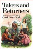 Takers and Returners, Carol Beach York, 0929093186