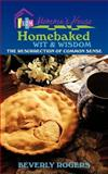 Homebaked Wit and Wisdom from Momma's House, Beverly Rogers, 1475933185
