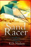 Sand Racer, K. D. Nielson, 1497573181