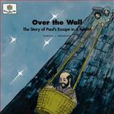 Over the Wall, Patricia L. Nederveld, 1562123181