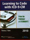 Learning to Code with ICD-9-CM 2010, Falen, Thomas J., 1605473189
